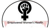 An Empowered Women's Health Workshop will Provide Alternatives to the Corporate Health Care System